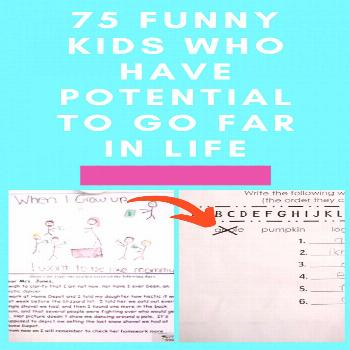75 Funny Kids Who Have Potential To Go Far In Life Kids are pretty funny. They're just starting t