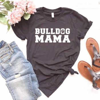 Bulldog Mama T-Shirt, Bulldog Lover, Bulldog Mom, Bulldog Top, Pet Lover, Funny Dog Shirt, Trending