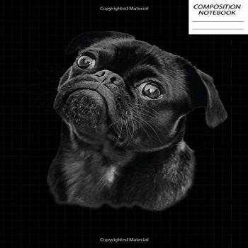 Composition Notebook: Funny Cute Black Pug   Wide Ruled