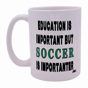 Funny Sarcastic Coffee Mug Education is Important But Soccer