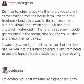 The one about returning a book to the library: Tumblr Tells Some Wild Stories, And Here Are 19 Real