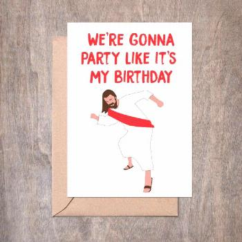We're Gonna Party Like It's My Birthday. Jesus Birthday. Funny Christmas Card. Funny Holiday Card.