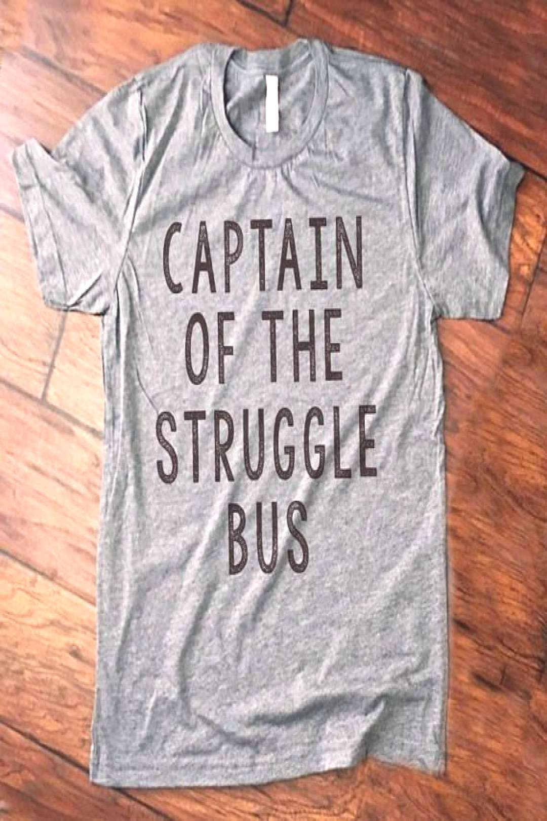 funny shirt Women captain of the struggle bus.  Funny Quote Shirts  Ideas of F - Funny Mom Shirts -