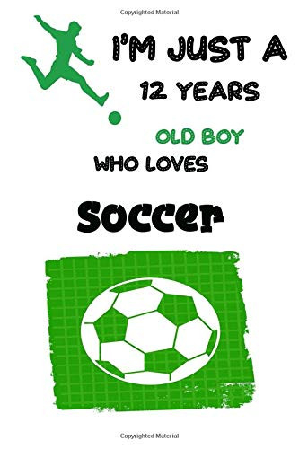 Im just a 12 Year Old Boy Who Loves Soccer Amazing