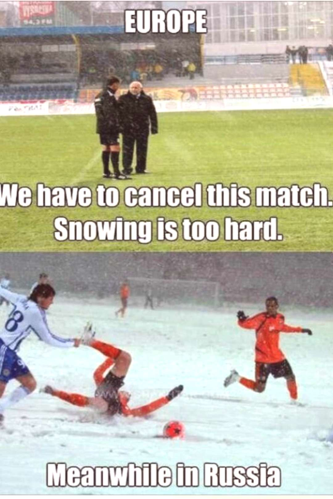 That's just crazy! Now imagine school soccer in Canada. You imagined everyday for me...???
